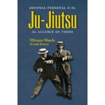 Defensa Personal O El Ju-Jiutsu Al Alcance De Todos
